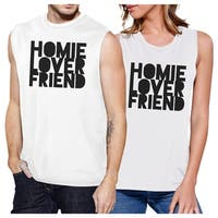 Homie Lover Friend Couples Matching Muscle Tank Tops White Cotton