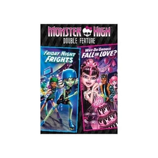MONSTER HIGH-FRIDAY NIGHT FRIGHTS/WHY DO GHOULS FALL IN LOVE (DVD/DBL FEAT)