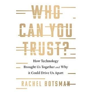 Who Can You Trust? - Rachel Botsman