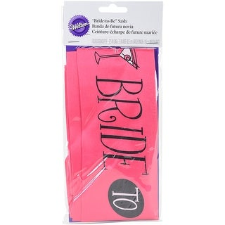 "Bride To Be Sash 3.5""X32.5""-Hot Pink"