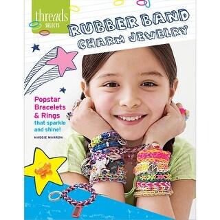 Taunton Press-Rubber Band Charm Jewelry