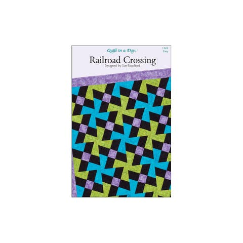 Quilt in a Day Railroad Crossing Ptrn