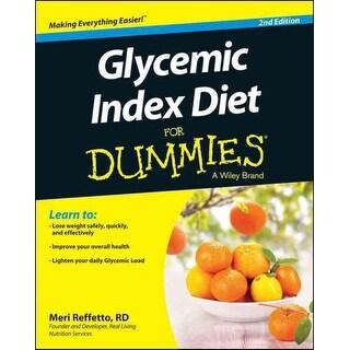 Glycemic Index Diet for Dummies - Meri Reffetto