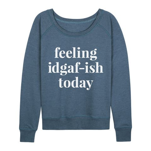 Feeling Idgafish Today - Women's Lightweight French Terry Pullover