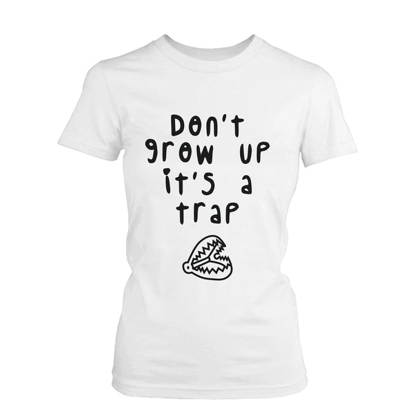 Don't Grow Up It's a Trap Men's Funny T-Shirt Humorous Graphic White Tee Funny Shirt
