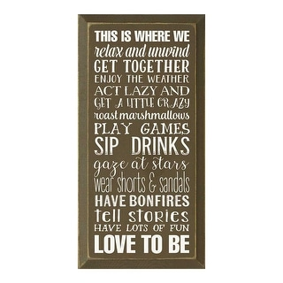 This is Where We Relax & Unwind Wooden Wall Plaque