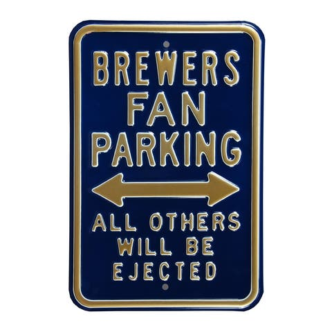 """Milwaukee Brewers Ejected 12"""" x 18"""" Parking Sign"""