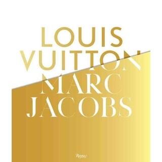 Louis Vuitton, Marc Jacobs - Pamela Golbin