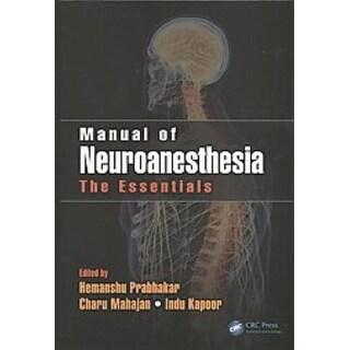 Manual of Neuroanesthesia - Hemanshu Prabhakar, Indu Kapoor, et al.