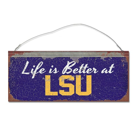 Louisiana State University 'Life is Better' Tin Sign