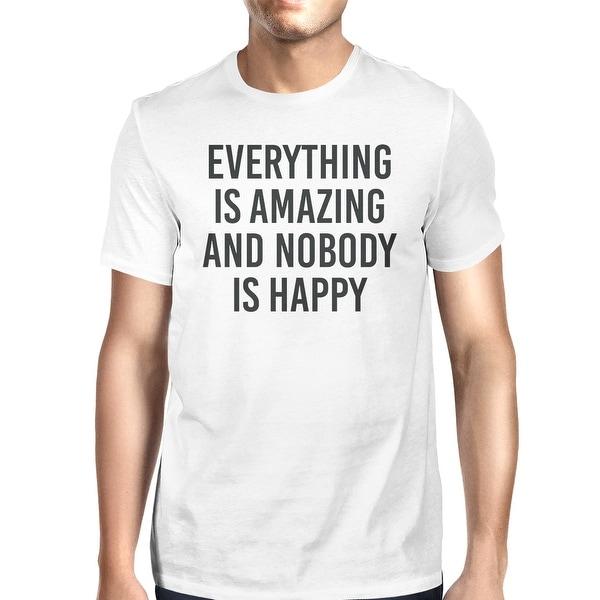 Everything Amazing Nobody Happy Unisex White T-shirt Cute T-shirt