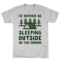I'd Rather Be Sleeping Outside On The Ground Athletic Gray Men's Cotton Tee by LookHUMAN
