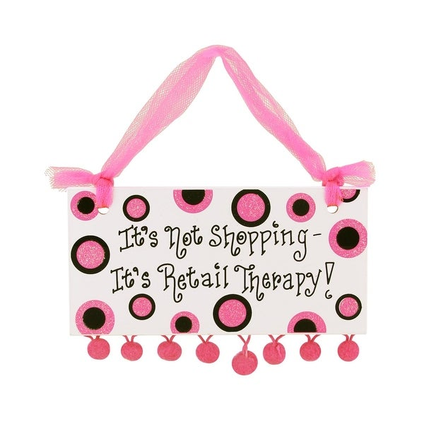 """Fashion Avenue """"It's Not Shopping - It's Retail Therapy"""" Plaque Christmas Ornament - PInk"""