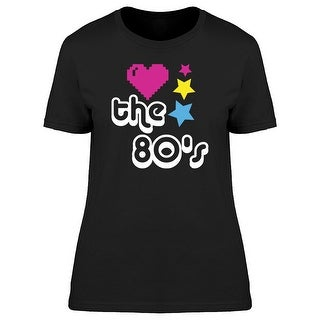 Love The 80's Decade Women's T-shirt