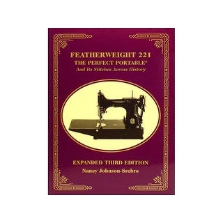 C&T Featherweight 221 The Perfect Portable Bk
