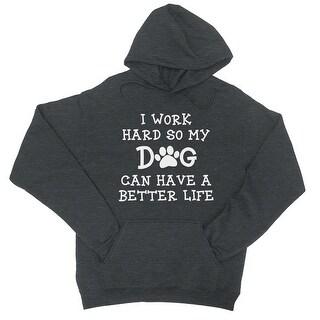 Work Hard Dog Life Unisex Cool Grey Fleece Hoodie