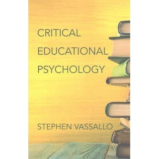Critical Educational Psychology - Stephen Vassallo