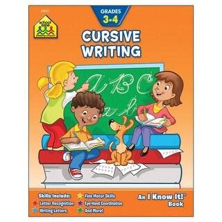 Cursive Writing Workbook Grades 3-4 (An I know it book)