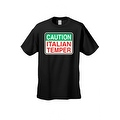 Men's T-Shirt Caution Italian Temper Sign Humor Italy Jersey Shores - Thumbnail 0