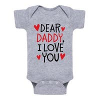 Daddy I Love You - Infant One Piece