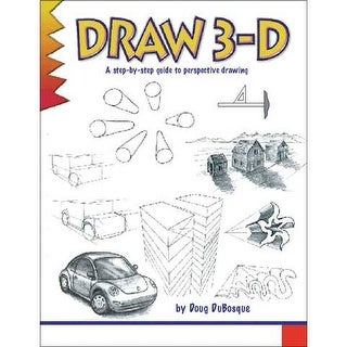 North Light Books - Learn to Draw Series - Draw 3-D