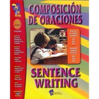 Composicion De Oraciones Sentence Writing