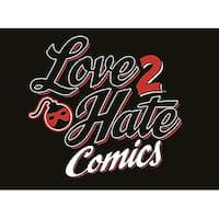 Love 2 Hate: Comics: A Love 2 Hate Expansion
