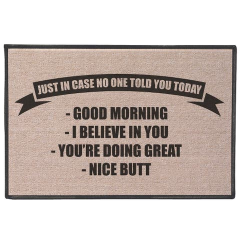 "What on Earth In Case No One Told You Doormat - Daily Affirmations Indoor/Outdoor Olefin Welcome Mat, 27"" x 18"""