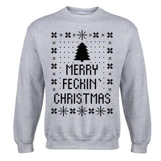 Ugly Merry Feckin Christmas Mens Crew Fleece Pullover
