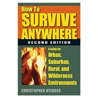 Stackpole Books 101659 How to Survive Anywhere 2nd Edition Book