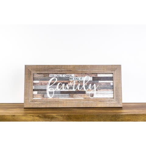 Family You Call It Chaos, We Call It Family Home Love Decor Framed Art