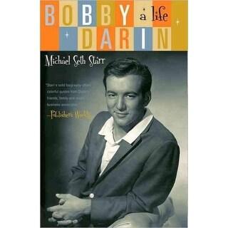 Bobby Darin - Michael Seth Starr