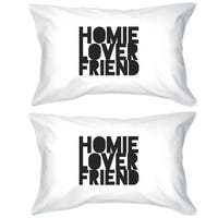 Homie Lover Friend Couples Matching Decorative Pillowcases Gifts