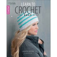Learn To Crochet The Easy Way - Leisure Arts
