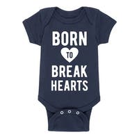 Born To Break Hearts - Valentine Love Infant One Piece