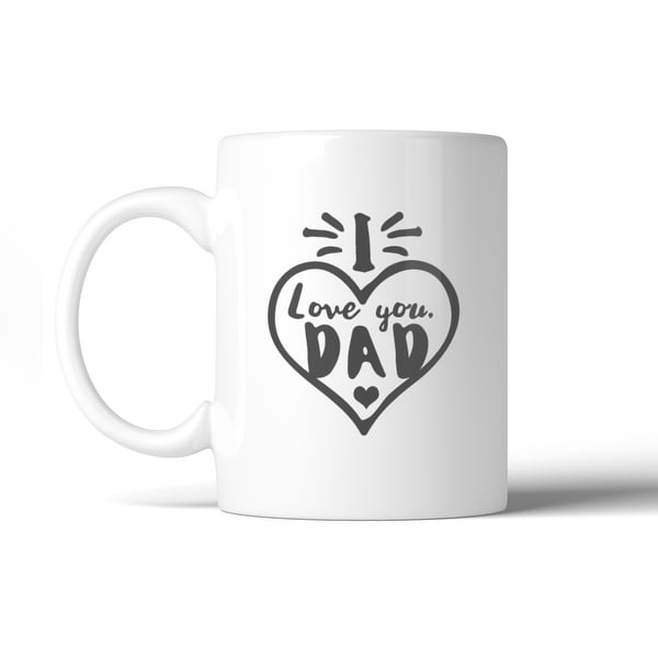 Shop I Love You Dad Heart Ceramic Mug Dishwasher Microwave Safe Gift