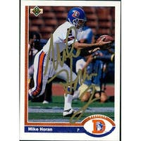 Signed Horan Mike Denver Broncos 1991 Upper Deck Football Card autographed