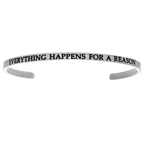 "Intuitions ""Everything Happens for a Reason"" Stainless Steel Cuff Bangle Bracelet"