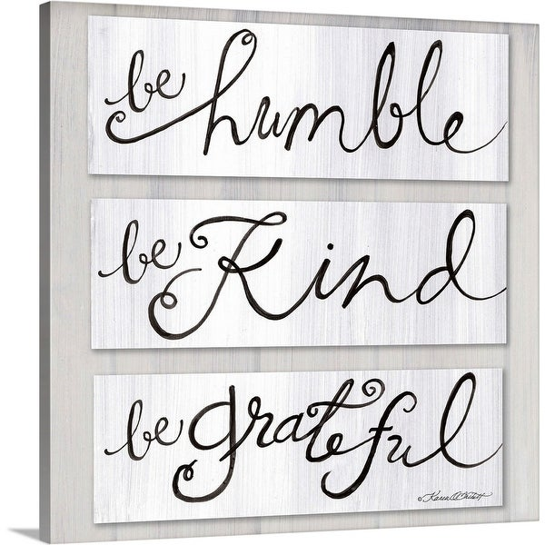 """Be Humble, Be Kind, Be Grateful"" Canvas Wall Art"