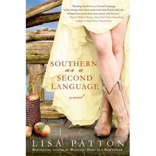 Southern As a Second Language - Lisa Patton