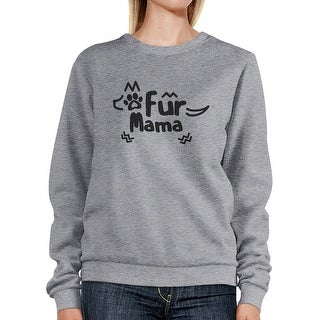 Fur Mama Grey Unisex Round Neck Top Cute Graphic Design Sweatshirt