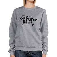 Fur Mama Grey Unisex Round Neck Top Cute Graphic Design Sweatshirt