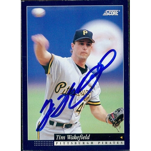 Signed Wakefield Tim Pittsburgh Pirates 1994 Score Baseball Card Autographed