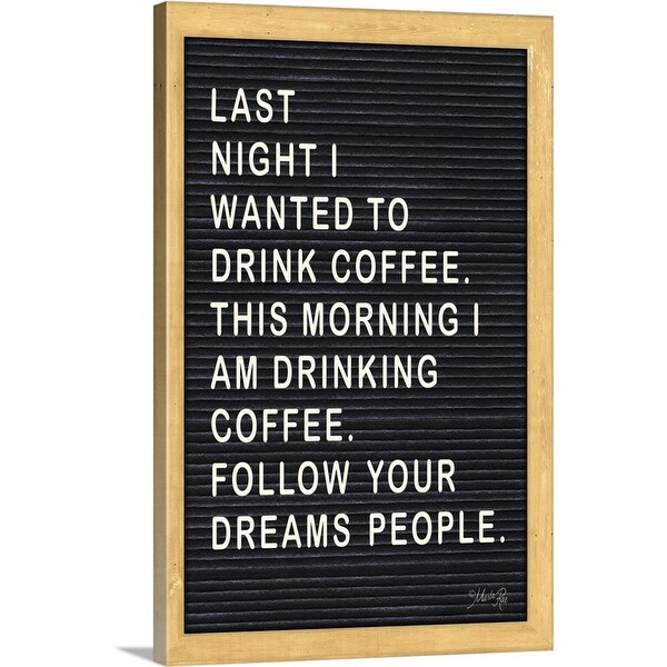 Marla Rae Solid-Faced Canvas Print entitled Follow Your Dreams - Coffee
