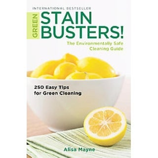 Green Stain Busters! - Alisa Mayne