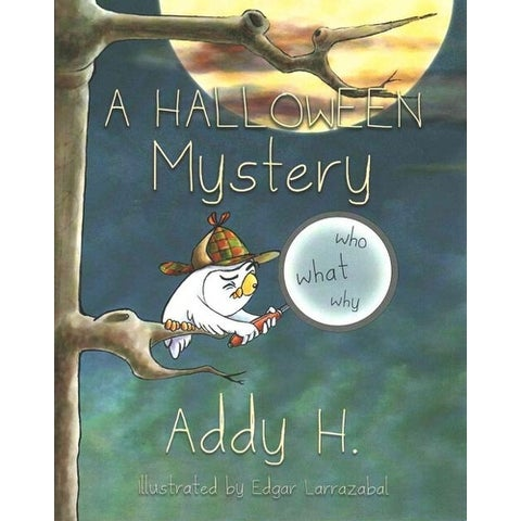 Halloween Mystery - Addy H.