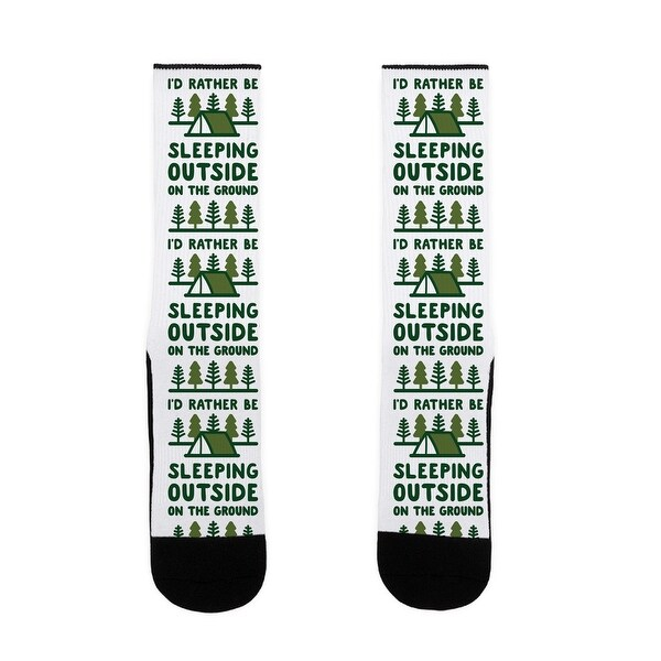 I'd Rather Be Sleeping Outside On The Ground US Size 7-13 Socks by LookHUMAN