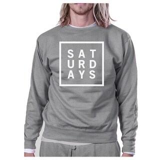 Saturdays Unisex Heather Grey Sweatshirt Crew Neck Pullover Fleece