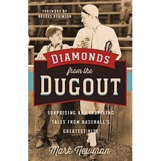 Diamonds from the Dugout - Mark Newman