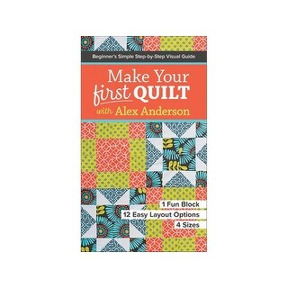 C&T Make Your First Quilt Alex Anderson Bk